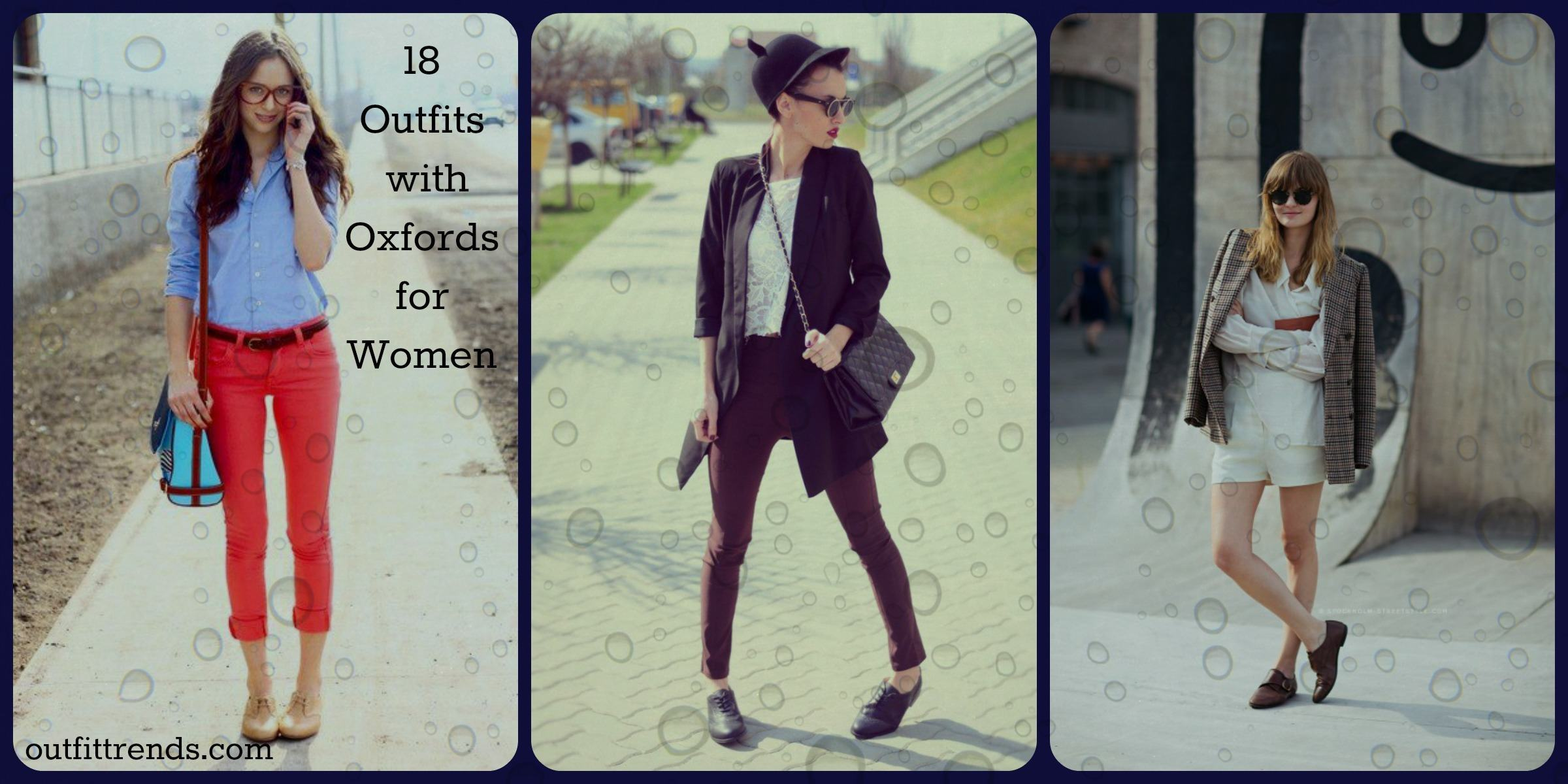 Women Outfits with Oxford Shoes-18 Ways to Style Oxfords