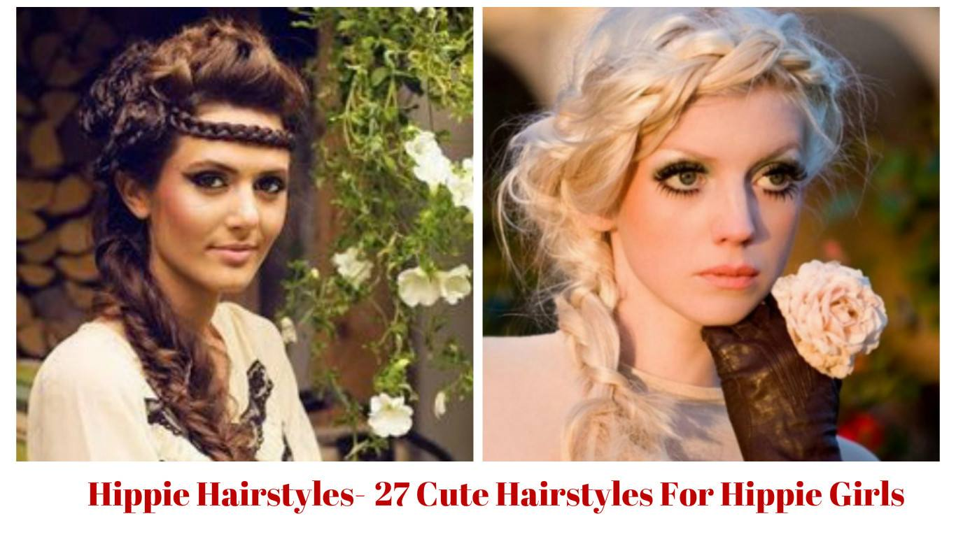27 Cute Hairstyles For Hippie Girls